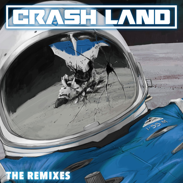 Crash Land The Remixes