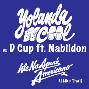 We No Speak Americano album