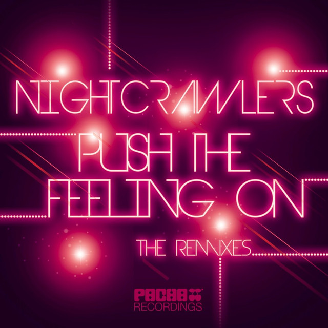 Push the Feeling On (The Remixes)