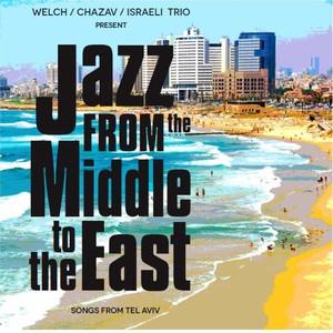 Welch / Chazav / Israeli Trio