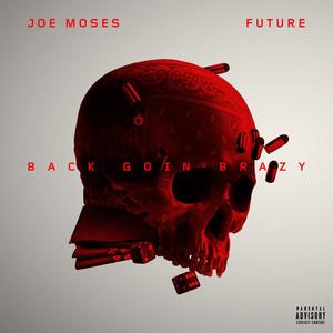 Back Goin Brazy (feat. Future) Albümü