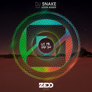 DJ Snake, Zedd, Justin Bieber Let Me Love You - Zedd Remix cover