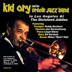 In Los Angeles At the Dixieland Jubilee (feat. Teddy Buckner, Joe Darensbourg, Lloyd Glenn, Ed Garland, Minor