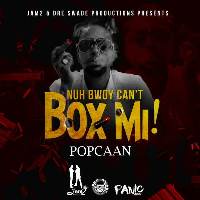 Nuh Bwoy Can't Box Mi! - Single
