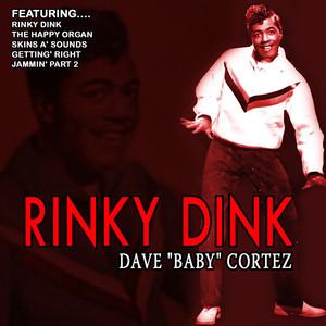 "Rinky Dink - Dave ""Baby"" Cortez (Remastered) album"
