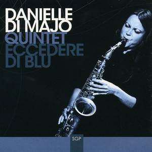 Danielle di Majo Quintet