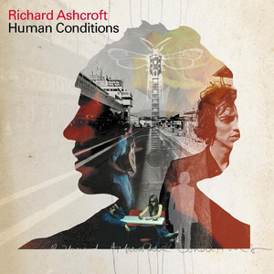Human Conditions - Richard Ashcroft