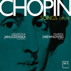 Chopin: Polish Songs, Op. 74 Albümü