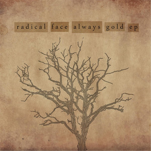 Always Gold - EP - Radical Face