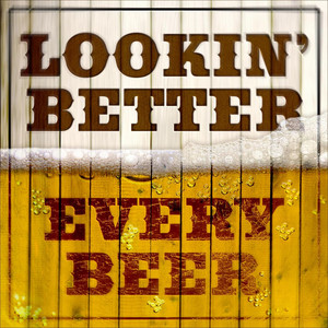 Looking Better Every Beer - Jean Shepard