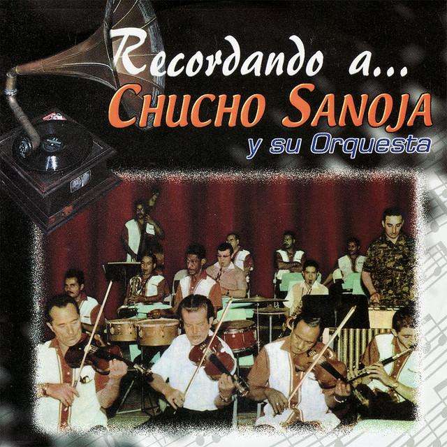Chucho Sanoja y su Orquesta
