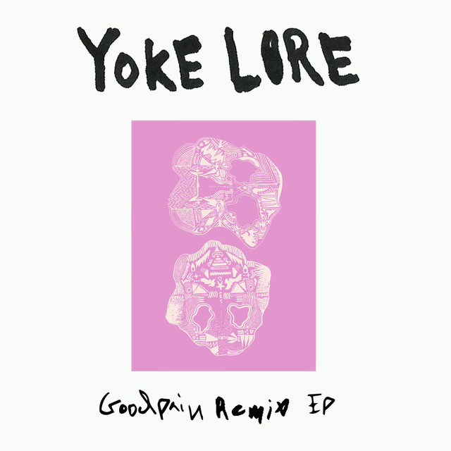 Album cover for Goodpain Remix by Yoke Lore