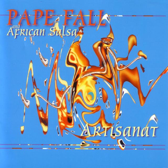 artisanat by pape fall on spotify