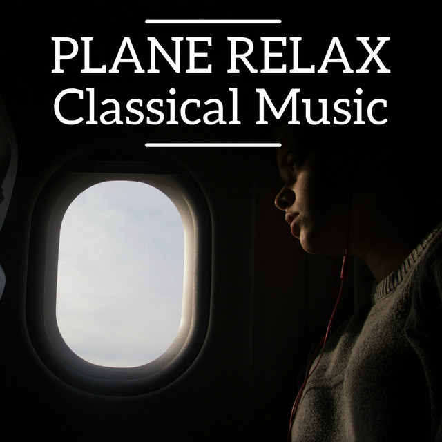 Plane Relax Classical Music
