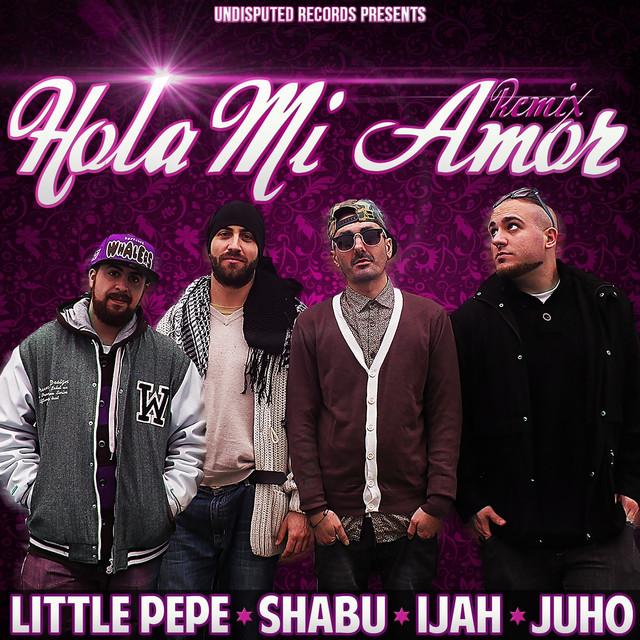 Hola Mi Amor (feat. Shabu, Ijah, Juho) [Remix]