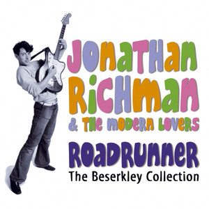 Roadrunner: The Beserkley Collection - Jonathan Richman