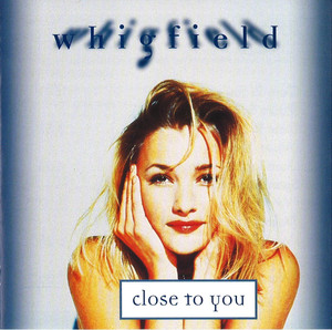 Close to You (Whigfield song) - Wikipedia
