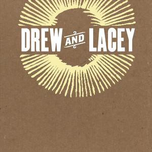 Drew & Lacey