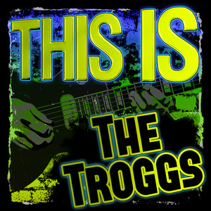 This Is the Troggs (Rerecorded) album