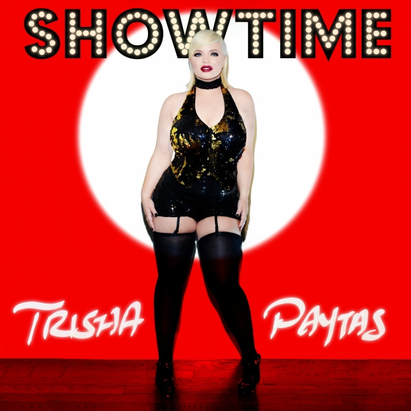 Album cover for Showtime by Trisha Paytas