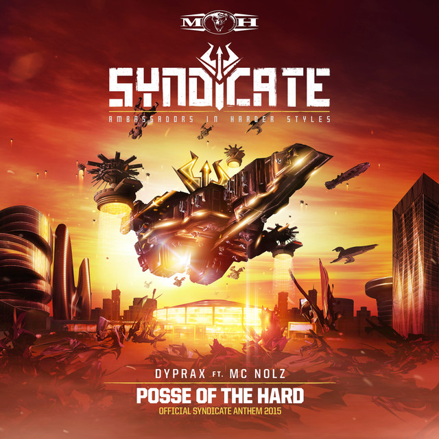 Posse Of The Hard (Official Syndicate Anthem 2015)