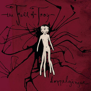 Doppelganger - The Fall Of Troy