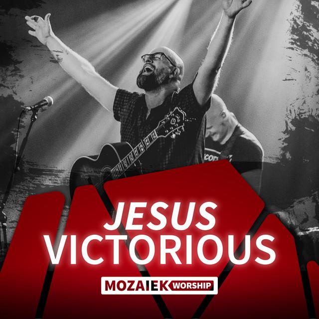 Jesus Victorious