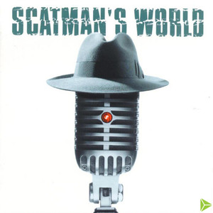Scatman's World - Scatman John