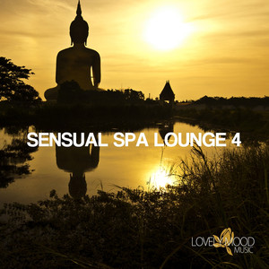 Sensual Spa Lounge 4 - Chill-Out & Lounge Collection album