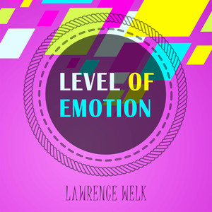 Level Of Emotion album