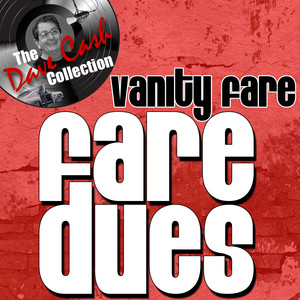 Fare Dues - [The Dave Cash Collection] album