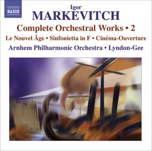 Markevitch, I.: Complete Orchestral Works, Vol. 2 album