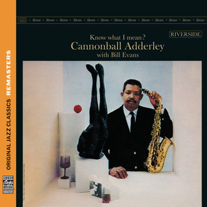 Know What I Mean? [Original Jazz Classics Remasters] album