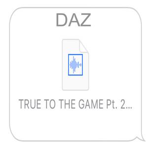 True to the Game, Pt. 2 (Kanye Diss) Albümü