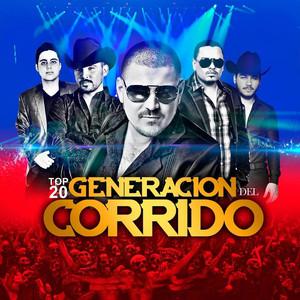 Top 20 Generacion Del Corrido
