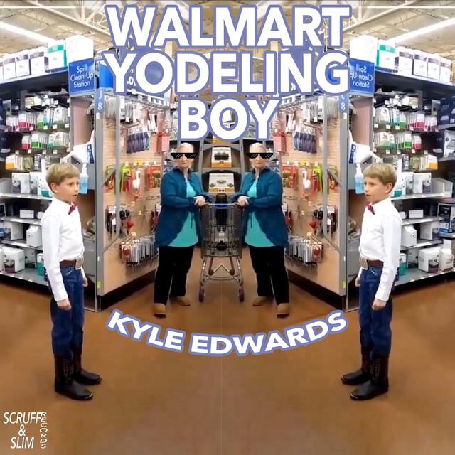 Walmart Yodeling Boy