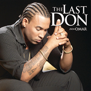 The Last Don - Don Omar