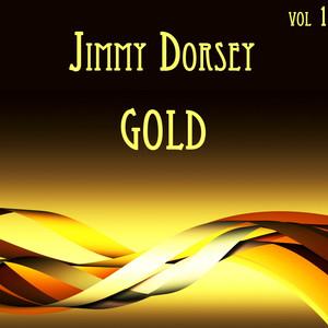 Jimmy Dorsey Gold