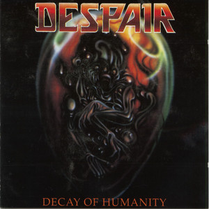 Decay of Humanity album
