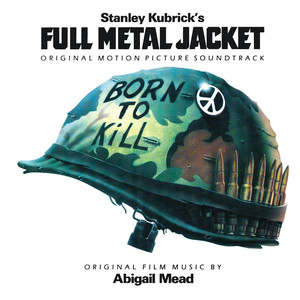 Full Metal Jacket (Original Motion Picture Soundtrack) album