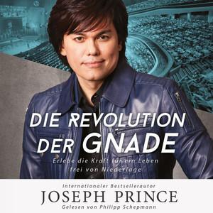 Die Revolution der Gnade (Erlebe die Kraft für ein Leben frei von Niederlage) Audiobook