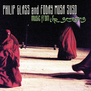 "Glass/Musa Suso: Music from ""The Screens"" Albümü"