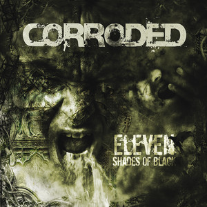 Corroded, 6 Ft Of Anger på Spotify