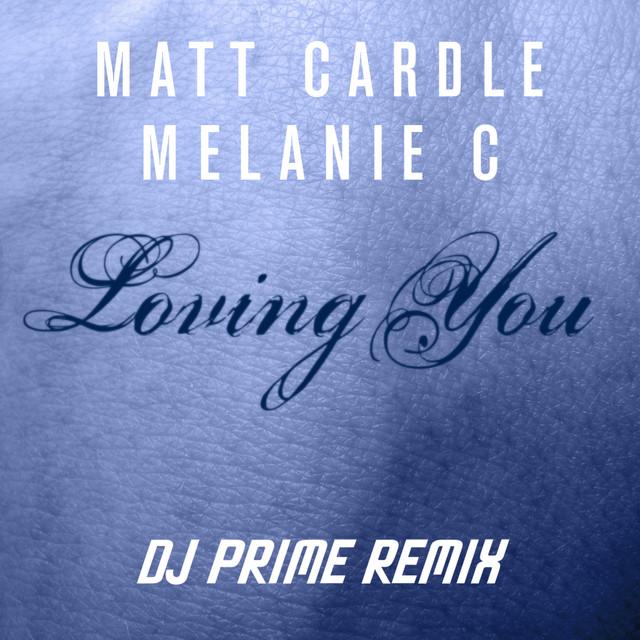 Loving You (DJ Prime Remix)
