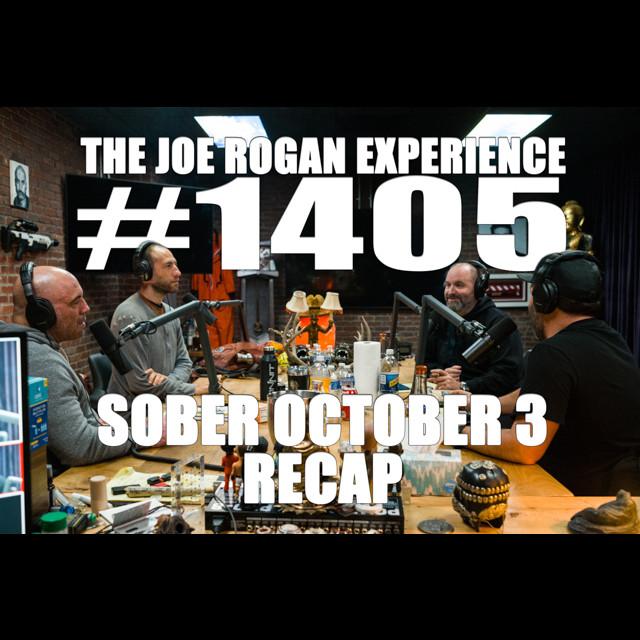 #1405 - Sober October 3 Recap