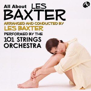All About Les Baxter