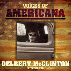 Voices Of Americana: Without You album