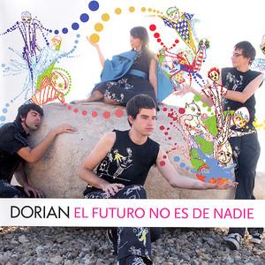 El Futuro No Es De Nadie - Dorian