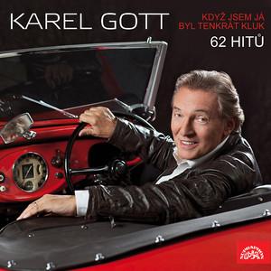 Karel Gott - Když jsem já byl tenkrát kluk (62 hitů)
