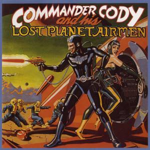 Commander Cody & His Lost Planet Airmen album